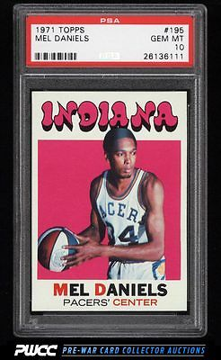 1971 Topps Basketball Mel Daniels ROOKIE RC 195 PSA 10 GEM MINT PWCC
