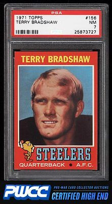 1971 Topps Football Terry Bradshaw ROOKIE RC 156 PSA 7 NRMT PWCCHE