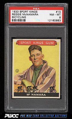1933 Goudey Sport Kings SETBREAK Reggie McNamara BICYCLING 15 PSA 8 NMMT PWCC