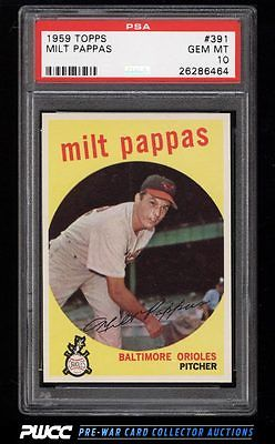 1959 Topps Milt Pappas 391 PSA 10 GEM MINT PWCC