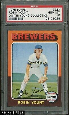 1975 Topps 223 Robin Yount RC Rookie HOF PSA 10  The Dmitri Young Collection
